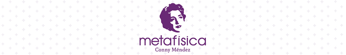 Conny Méndez – Metafísica