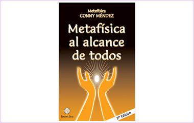 """""""Metafísica al alcance de todos"""" de Conny Méndez"""